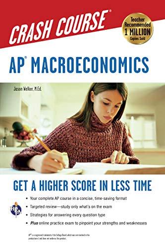 AP Macroeconomics Crash Course Book + Online (Advanced Placement (AP) Crash Course)