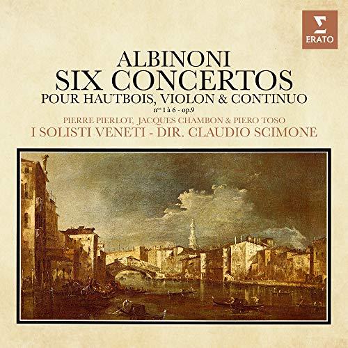 Albinoni: Concertos pour hautbois, violon et continuo, Op. 9 Nos. 1 - 6