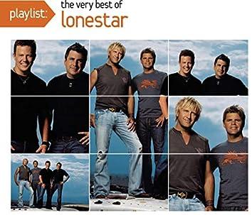 Playlist: The Very Best Of Lonestar