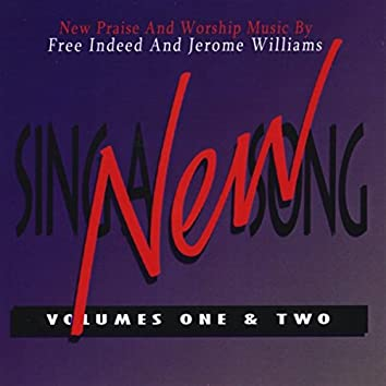 Sing a New Song, Vols. 1 & 2