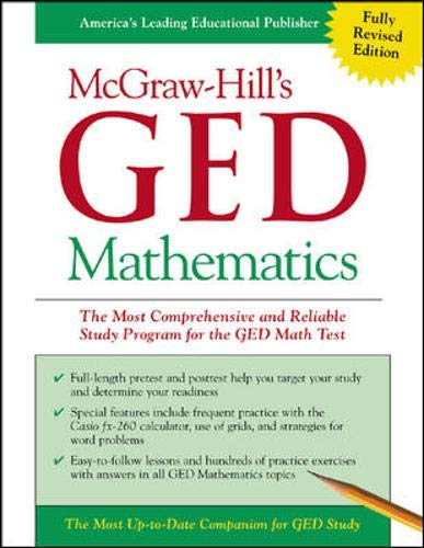 Mcgraw Hills Ged Mathematics The Most Comprehensive And Reliable Study Program For The Ged Math Test
