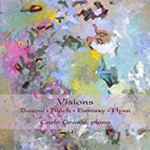 Visions: Piano Works Busoni Bloch Finnissy Flynn