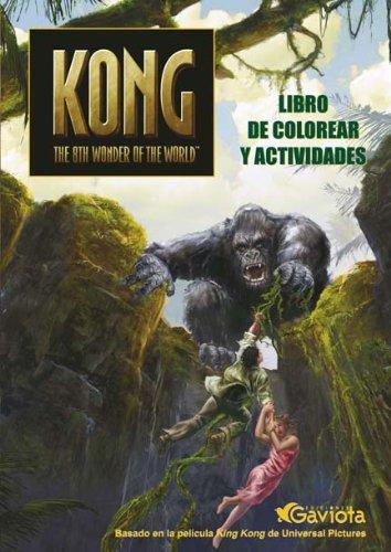 Kong. The 8th wonder of the World. Libro de colorear y actividades (King Kong)