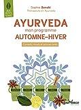 Ayurveda - Mon Programme Automne - Hiver