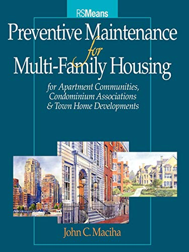 Download Preventive Maintenance for Multi-Family Housing (RSMeans) 0876297831