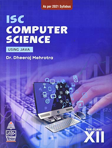 ISC Computer Science -Using Java (for Class-XII)