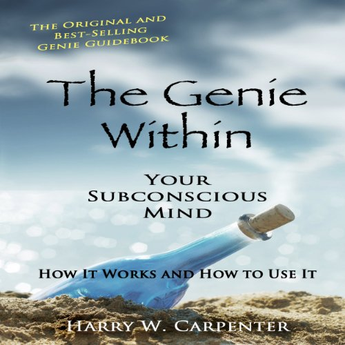 The Genie Within: Your Subconscious Mind - How It Works and How to Use It audiobook cover art