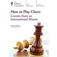 How to Play Chess: Lessons from an International Master (Great Courses) (Teaching Co.) DVD Course No. 9411
