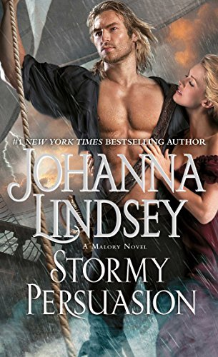 Stormy Persuasion: A Malory Novel (Malory-Anderson Family) by Johanna Lindsey (2015-02-17)