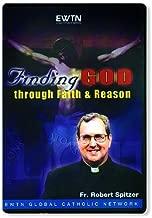 FINDING GOD THROUGH FAITH & REASON: EWTN 4-DISC DVD