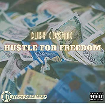 Hu$tle For Freedom