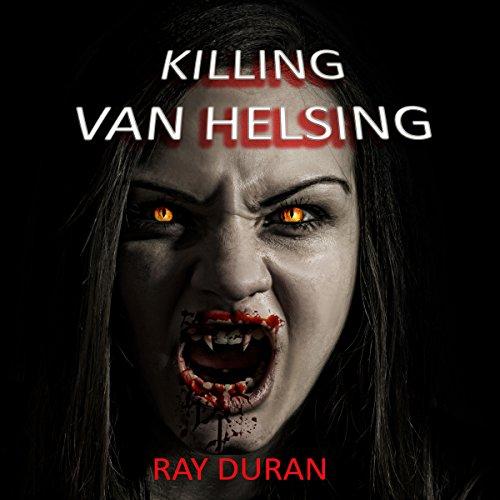 Killing Van Helsing audiobook cover art