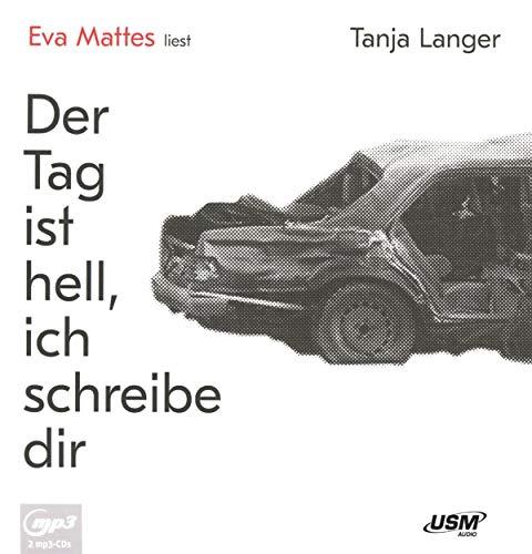 Buchseite und Rezensionen zu 'Der Tag ist hell, ich schreibe dir' von  United Soft Media Verlag GmbH