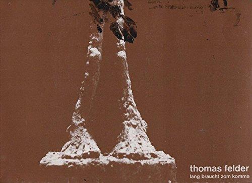 Felder, Thomas / lang braucht zom komma / 1979 / Klapp-Bildhülle mit beigelegter Original Zahlkarte / Thomas Felder # TF 300 / Deutsche Pressung / 12 Zoll Vinyl Langspiel-Schallplatte /