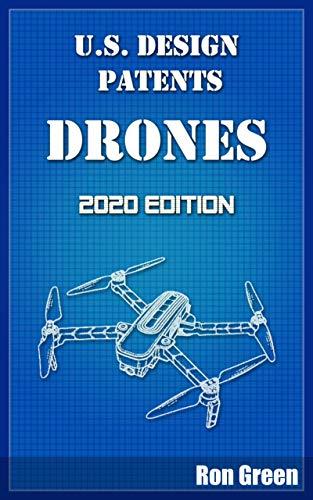 U.S. Design Patents - Drones: 2020 Edition (English Edition)