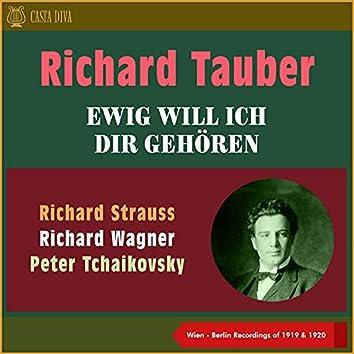 Ewig Will Ich Dir Gehören (Recordings of 1919 - 1920)