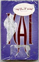 Kai ~ Say You'll Stay / Last To Know (Original 1997 Geffen Records 19419 CASSETTE Single NEW Factory Sealed in the Original Shrinkwrap Features 4 Tracks ~ See Seller's Description For Track Listing)