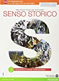 Senso storico. Per le Scuole superiori. Con e-book. Con espansione online (Vol. 3)
