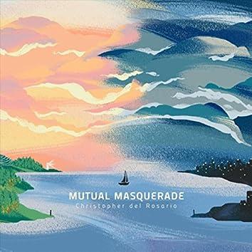 Mutual Masquerade
