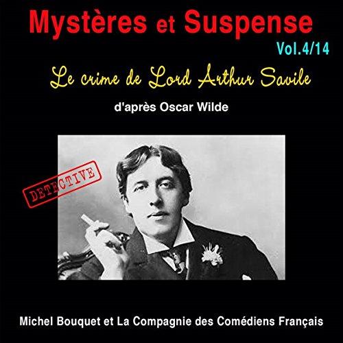 Couverture de Le crime de Lord Arthur Savile (Mystères et Suspense 4)