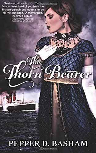 Book: The Thornbearer (Penned in Time Book 1) by Pepper D. Basham