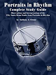 Portraits in Rhythm Study Guide The Portraits in Rhythm Study Guide by Anthony J Cirone contains a detailed analysis of the 50 snare drum etudes from Portraits in Rhythm These observations and interpretations represent many years of performing and te...