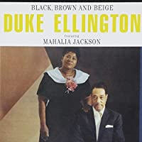 Black Brown & Beige by DUKE / JACKSON,MAHALIA ELLINGTON (2009-02-17)