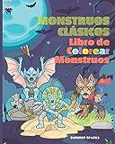 Monstruos Clásicos. Libro de Colorear Monstruos: Halloween Libro de Colorear