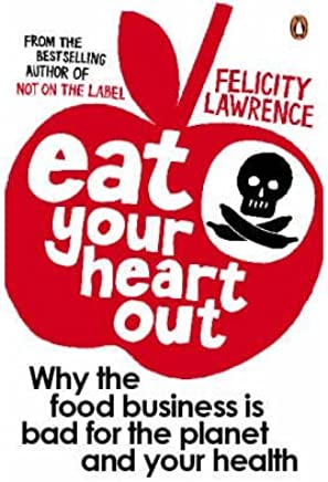 [ EAT YOUR HEART OUT ] by Lawrence, Felicity ( Author ) [ Jun- 26-2008 ] [ Paperback ]