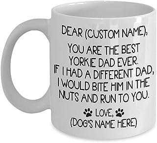 Gepersonaliseerde Custome Mok - Great Yorkie Dog Dad Coffee Mok - You're The Best Yorkie Dad - Gift Idee voor Yorkshire Te...