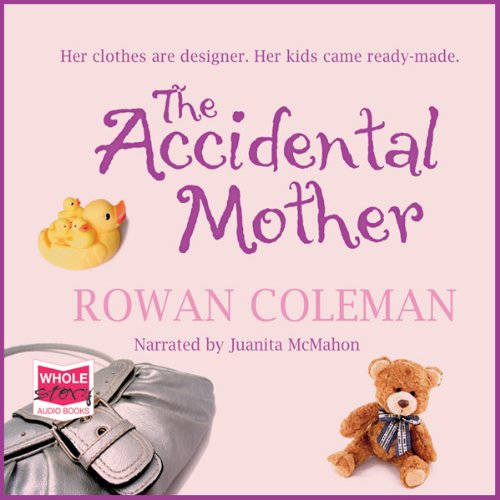 The Accidental Mother  audiobook cover art
