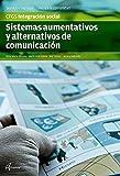 SISTEMAS AUMENTATIVOS Y ALTERNATIVOS DE COMUNICACIÓN (CFGS INTEGRACIÓN SOCIAL)...