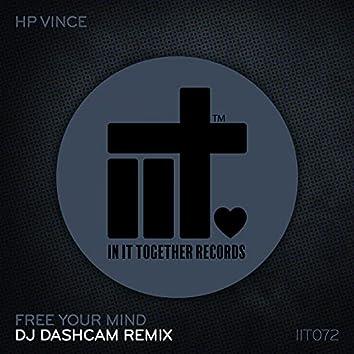 Free Your Mind (DJ Dashcam Remix)