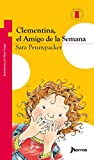 Clementina, el amigo de la semana / Clementine, Friend of the Week (Clementina; Torre de papel: Serie roja / Clementine; Paper Tower: Red Series) (Spanish Edition)