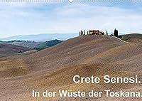 Crete Senesi. In der Wueste der Toskana. (Wandkalender 2022 DIN A2 quer): Toskana: Podere und Landschaften der Crete Senesi. (Monatskalender, 14 Seiten )