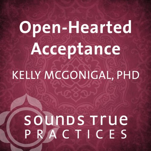 Openhearted Acceptance audiobook cover art