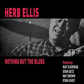 Nothing but the Blues (feat. Stan Getz, Roy Eldridge, Ray Brown & Stan Levey) [Bonus Track Version]