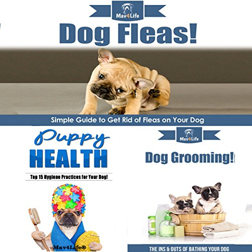 Dog Fleas! & Puppy Health! & Dog Grooming! cover art