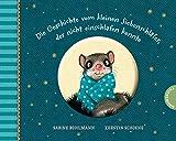 Die Geschichte vom kleinen Siebenschläfer, der nicht einschlafen konnte: Pappausgabe