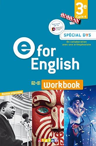 E for English 3e (éd. 2017) - Workbook Spécial DYS - version papier