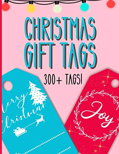Christmas Gift Tags - 300+ Tags: 2020 Gift Labels/Tags For Christmas Presents