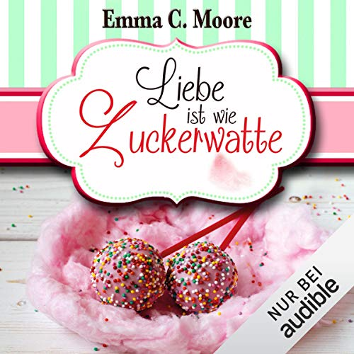 Liebe ist wie Zuckerwatte     Zuckergussgeschichten 8              By:                                                                                                                                 Emma C. Moore                               Narrated by:                                                                                                                                 Katja Hirsch                      Length: 5 hrs and 12 mins     1 rating     Overall 5.0