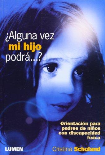 Alguna Vez Mi Hijo Podra? (Spanish Edition)