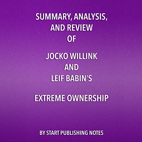 Summary, Analysis, and Review of Jocko Willink and Leif Babin's Extreme Ownership  By  cover art