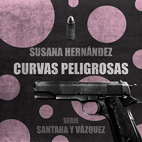 Curvas Peligrosas audiobook cover art
