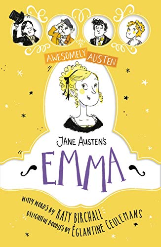 Jane Austen's Emma (Awesomely Austen - Illustrated and Retold Book 2) (English Edition)