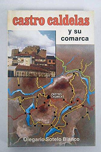 Castro Caldelas y su comarca