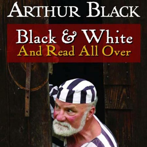 Black and White and Read All Over audiobook cover art