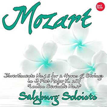"Mozart: Divertimento No.15 for 2 Horns & Strings in B Flat Major K. 287 ""London Serenade No.2"""