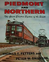 Piedmont and Northern;: The great electric system of the South